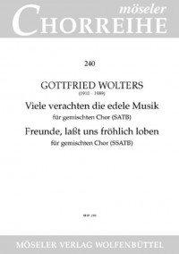 Wolters, G: Friends, let us cheerfully praise / Many despise the precious music