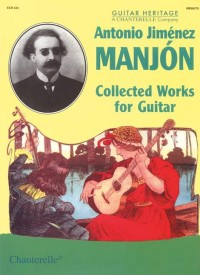 Manjón, A J: Collected Works for Guitar