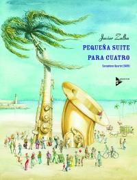 Zalba, J: Pequena Suite para Cuatro