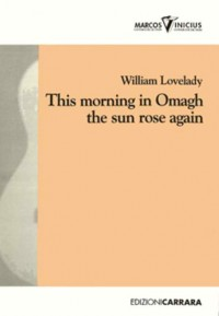 Lovelady, W: This morning in omagh the sun rose again