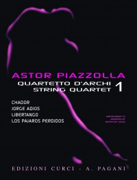 Astor Piazzolla for String Quartet Volume 1
