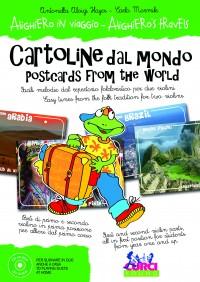 Antonella Aloigi Hayes_Carlo Mormile: Alighiero in viaggio - Cartoline dal mondo