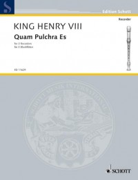 Heinrich VIII: Quam pulchra es.