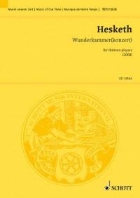 Hesketh, K: Wunderkammer(konzert)