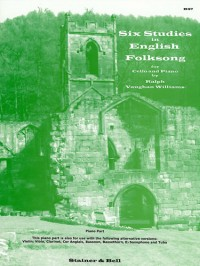 Vaughan Williams: Six Studies in English Folk Song. Piano Accompaniment
