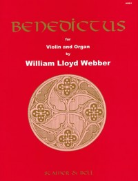 Lloyd Webber, W: Benedictus for Violin and Organ