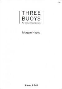 Hayes: Three Buoys for Violin, Viola and Piano