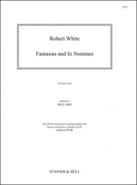 White, Robert: Fantasias and In Nomines (from MB44). Parts
