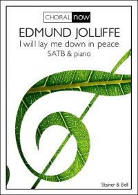 Edmund Jolliffe: I Will Lay Me Down In Peace
