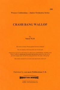 Crash Bang Wallop, set