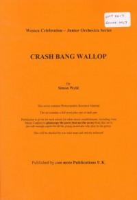 Crash Bang Wallop, score only