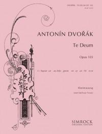 Dvorák: Te Deum op. 103
