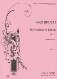 Bruch, M: Swedish Dances op. 63 Vol. 2