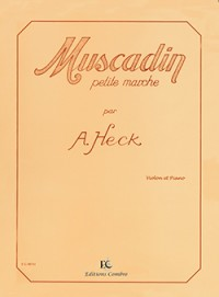 Armand Heck: Muscadin Op.28 (petite marche)