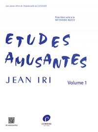 Jean Iri: Etudes amusantes Vol.1