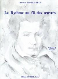 Laurence Jegoux-Krug: Le Rythme au fil des oeuvres Vol. 1
