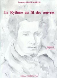 Laurence Jegoux-Krug: Le Rythme au fil des oeuvres Vol. 2