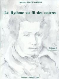 Laurence Jegoux-Krug: Le Rythme au fil des oeuvres Vol. 3