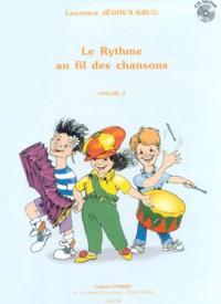 Laurence Jegoux-Krug: Le Rythme au fil des chansons Vol.2