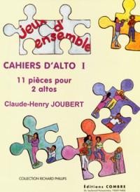 Claude-Henry Joubert: Cahiers d'alto I