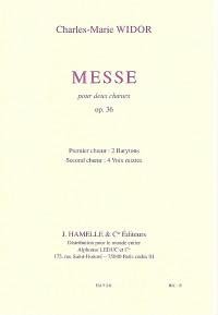 Charles-Marie Widor: Messe Op36(2 Choeurs/2 Orgues)