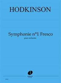 Sydney Hodkinson: Symphonie n°1 Fresco