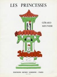 Gérard Meunier: Les princesses