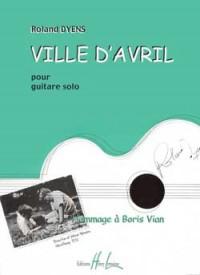 Roland Dyens: Ville d'Avril