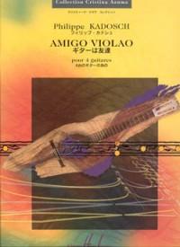 Philippe Kadosch: Amigo Violao