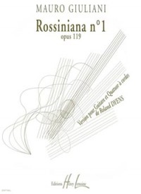 Roland Dyens: Rossiniana n°1 d'après Mauro Giuliani