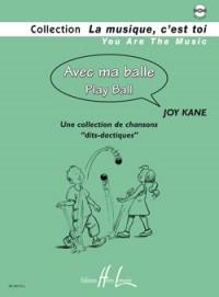 Joy Kane: Avec ma balle - Play ball