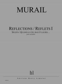 Tristan Murail: Reflections / Reflets I - Spleen
