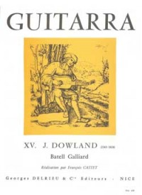 John Dowland: Batell Galliard