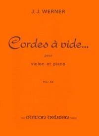 Jean-Jacques Werner: Cordes à vide