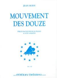 Jean Hody: Mouvement des douze