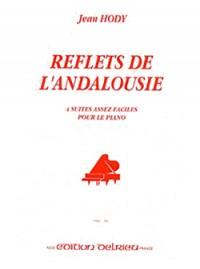 Jean Hody: Reflets de l'Andalousie