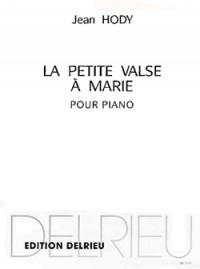 Jean Hody: Petite valse à Marie
