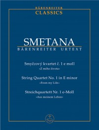 Smetana, B: String Quartet No.1 in E minor (From my Life) (Urtext)