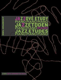 Hradecky, E: Jazz Etudes for the Young Pianist (Cz-G-E)