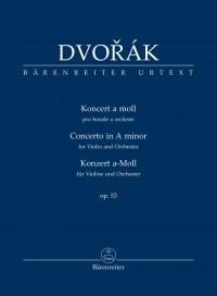 Dvořák: Violin Concerto in A minor, op. 53
