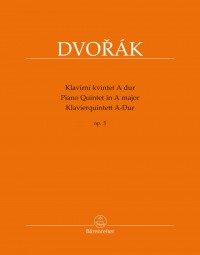 Dvořák: Piano Quintet in A major op. 5