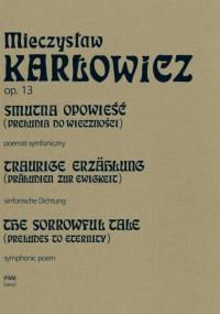 Karlowicz, M: The Sorrowful Tale