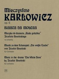 Karlowicz, M: Bianca da Molena op.6 Volume 3