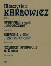 Karlowicz, M: Rebirth Symphony op.7 Volume 4