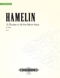 Hamelin, M: 12 Études for Piano in all the minor keys