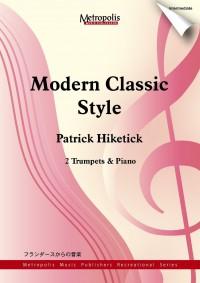 Patrick Hiketick: Modern Classic Style