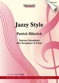 Patrick Hiketick: Jazzy Style