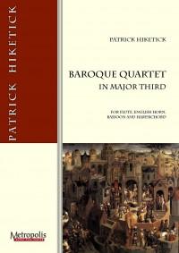 Patrick Hiketick: Baroque Quartet In Major Third