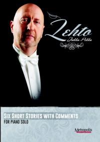 Jukka Pekka Lehto: Six Short Stories
