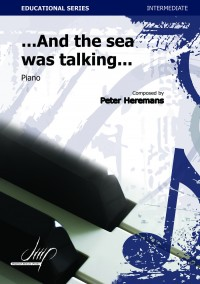 Peter Heremans: And The Sea Was Talking